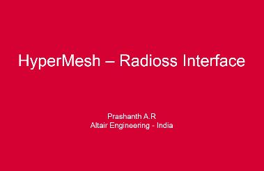 Learn HyperMesh RADIOSS Interface 2 Connections Spot Bolt RBODY Tied