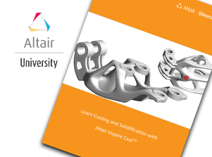 FREE eBook: Learn Casting and Solidification with Altair Inspire Cast