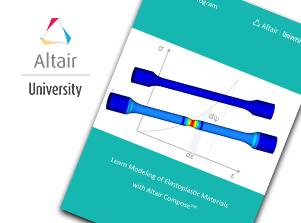 FREE eBook: Learn Modeling of Elastoplastic Materials with Altair Compose