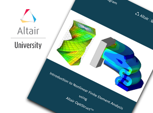 FREE eBook: Introduction to Nonlinear Finite Element Analysis using OptiStruct