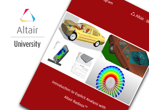 Free eBook: Introduction to Explicit Analysis with Altair RADIOSS